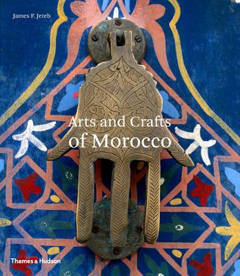 Arts and Crafts of Morocco (Paperback)