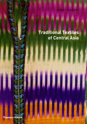 Traditional Textiles of Central Asia (Paperback)
