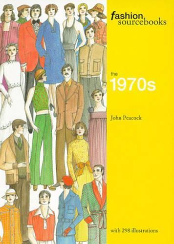 Fashion Sourcebooks: The 1970s - Fashion Sourcebooks (Paperback)