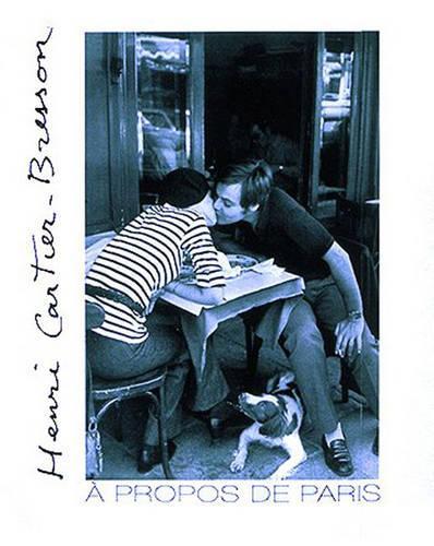 Henri Cartier-Bresson: A Propos de Paris (Paperback)
