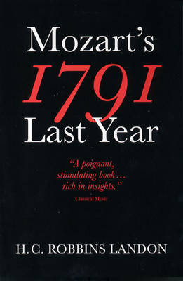 1791: Mozart's Last Year (Paperback)