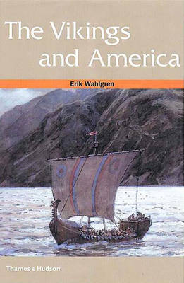 The Vikings and America - Ancient Peoples and Places (Paperback)