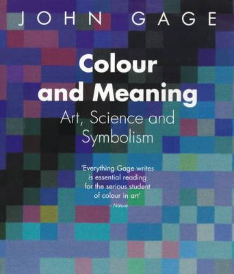 Colour and Meaning: Art, Science and Symbolism (Paperback)