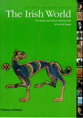 The Irish World: The History and Cultural Achievements of the Irish People - The Great Civilizations S. (Paperback)