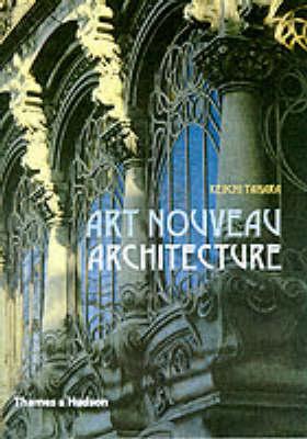 Art Nouveau Architecture (Paperback)