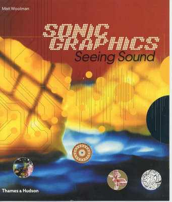 Sonic Graphics: Seeing Sound (Paperback)