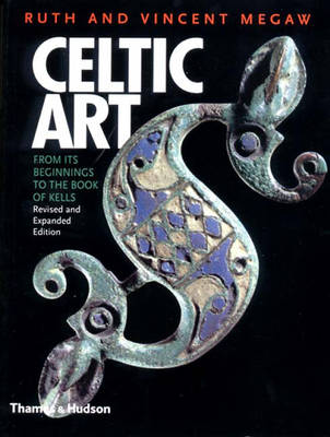Celtic Art: From its beginnings to the Book of Kells (Paperback)