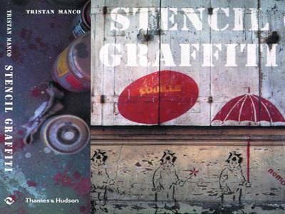 Stencil Graffiti - Street Graphics / Street Art (Paperback)