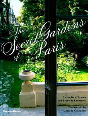 Secret Gardens of Paris (Paperback)