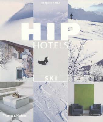 Hip Hotels: Ski (Paperback)