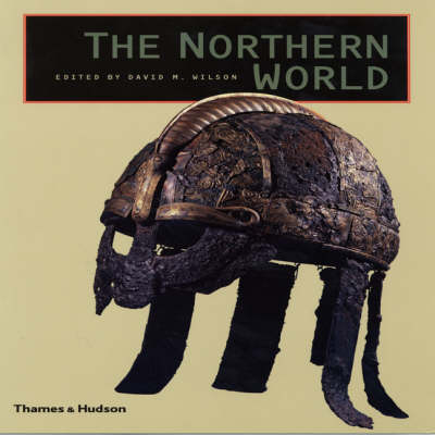 The Northern World: The History and Heritage of Northern Europe AD 400-1110 - The Great Civilizations S. (Paperback)