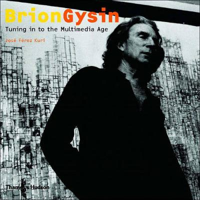 Brion Gyson: Tuning to the Multimedia Age (Paperback)