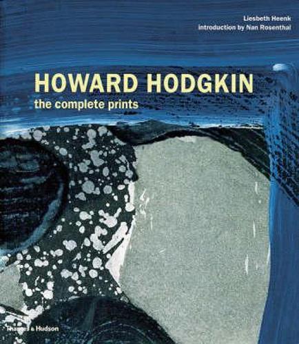 Howard Hodgkin: The Complete Prints (Paperback)