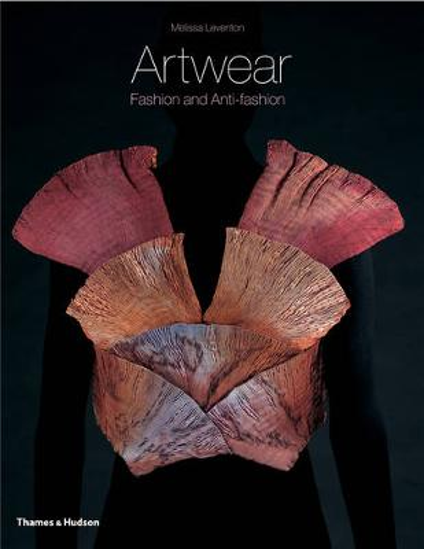 Artwear: Fashion and Anti-Fashion (Paperback)