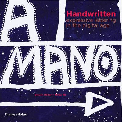 Handwritten: Expressive Lettering in the Digital Age (Paperback)
