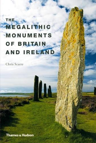 Megalithic Monuments in Britain and Ireland (Paperback)