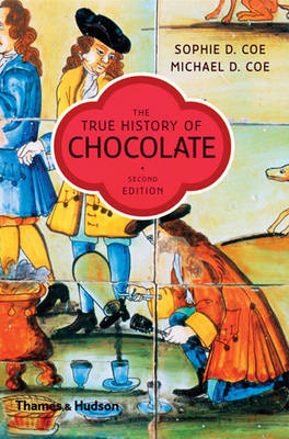 True History of Chocolate (Revised Edition) (Paperback)