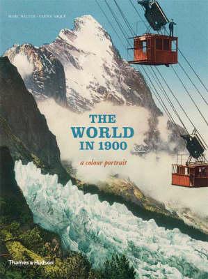 World in 1900: A Colour Portrait (Paperback)