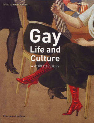 Gay Life and Culture: A World History (Paperback)