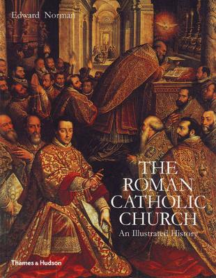 The Roman Catholic Church: An Illustrated History (Paperback)