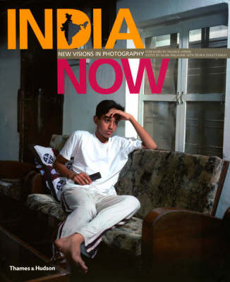 India Now: New Visions in Photography (Paperback)
