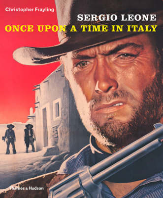 Sergio Leone: Once Upon a Time in Italy (Paperback)