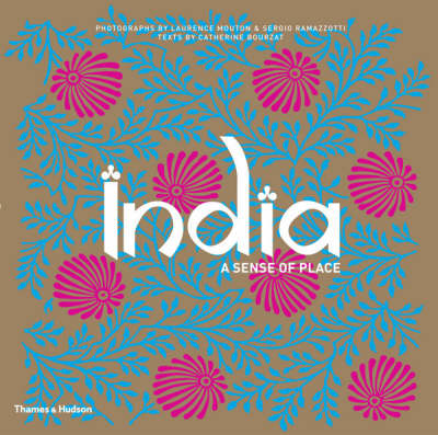 India: A Sense of Place (Paperback)
