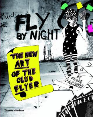 Fly by Night: The New Art of the Club Flyer (Paperback)