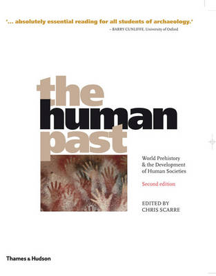 The Human Past: World Prehistory and the Development of Human Societies (Paperback)