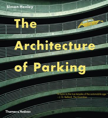 Architecture of Parking (Paperback)