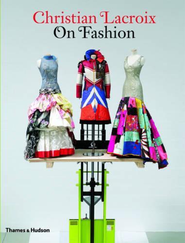Christian Lacroix on Fashion (Paperback)