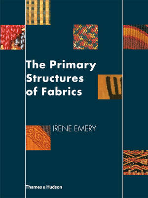 Primary Structure of Fabrics: An Illustrated Classification (Paperback)