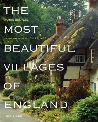 The Most Beautiful Villages of England - The Most Beautiful . . . (Paperback)