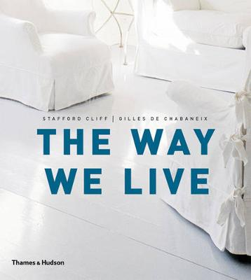 The Way We Live: Making Homes / Creating Lifestyles (Paperback)