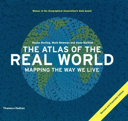 The Atlas of the Real World: Mapping the Way We Live (Paperback)