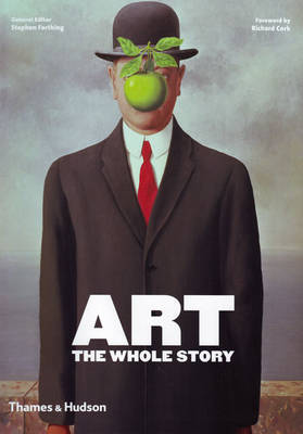 Art: The Whole Story (Paperback)