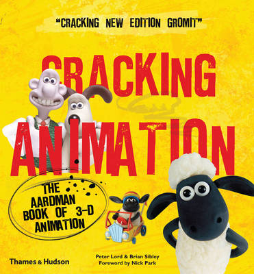 Cracking Animation: The Aardman Book of 3-D Animation (Paperback)