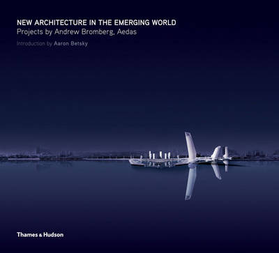 New Architecture in the Emerging World: Projects of A.Bromberg (Paperback)