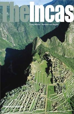 The Incas: Lords of the Four Quarters - Ancient Peoples and Places (Paperback)