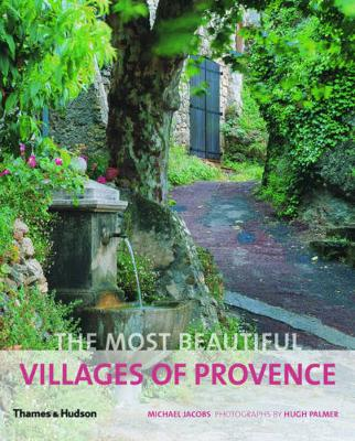 The Most Beautiful Villages of Provence - The Most Beautiful . . . (Paperback)