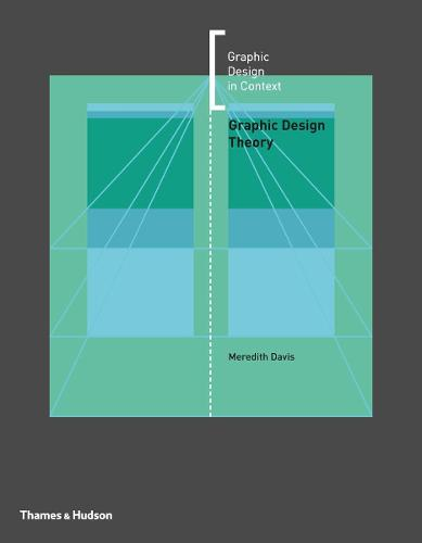 Graphic Design Theory - Graphic Design in Context (Paperback)