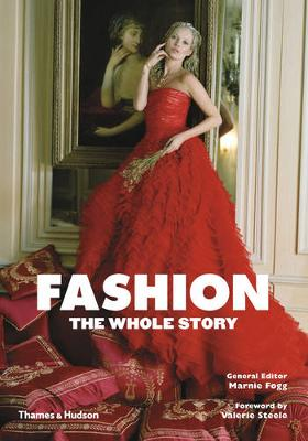 Fashion: The Whole Story (Paperback)