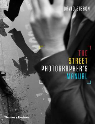 The Street Photographer's Manual (Paperback)