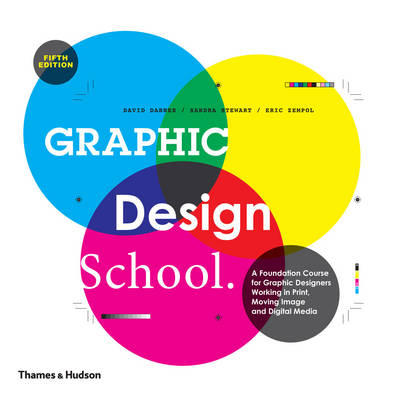 Graphic Design School:Principles and Practices (Paperback)