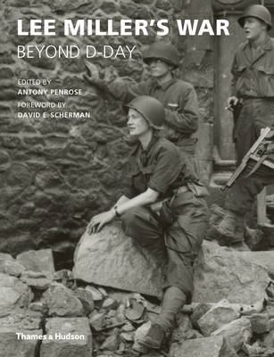 Lee Miller's War: Beyond D-Day (Paperback)