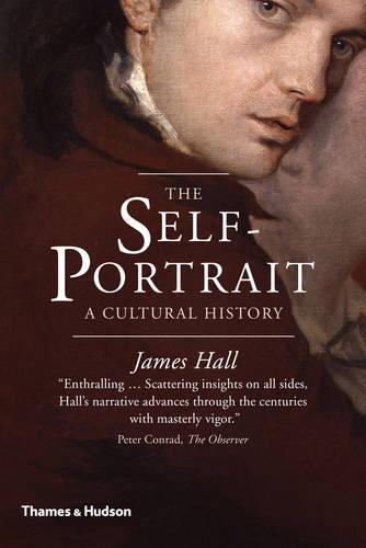 The Self-Portrait: A Cultural History (Paperback)