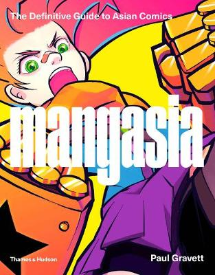 Mangasia: The Definitive Guide to Asian Comics (Paperback)
