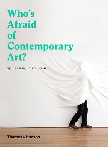 Who's Afraid of Contemporary Art? (Hardback)