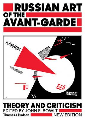 Russian Art of the Avant-Garde: Theory and Criticism (Paperback)