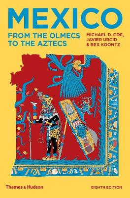 Mexico: From the Olmecs to the Aztecs (Paperback)
